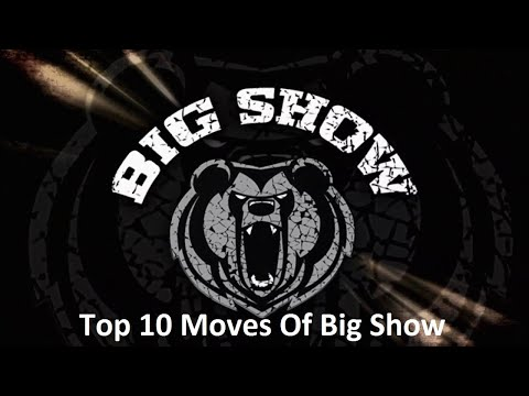 Top 10 Moves Of Big Show