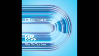 Deep Down - Gime Me Your Love (Original Mix)