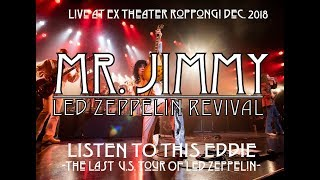 MR. JIMMY Led Zeppelin Revival Show....Whole Lotta Love-Rock And Roll 1977