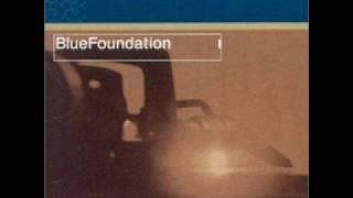 Blue Foundation - Wiseguy