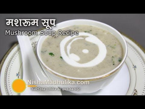 Mushroom Soup recipe - Quick Mushroom Soup recipe