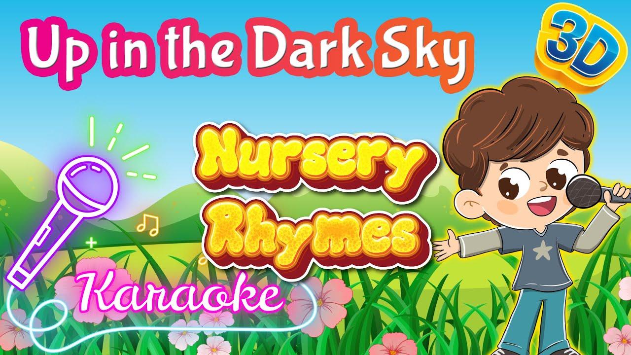 Up in the Dark Sky Poem Sing Along | 3D Nursery Rhymes Karaoke | Pre School Songs | Pebbles Rhymes