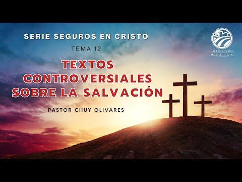 Chuy Olivares - Textos controversiales sobre la salvación