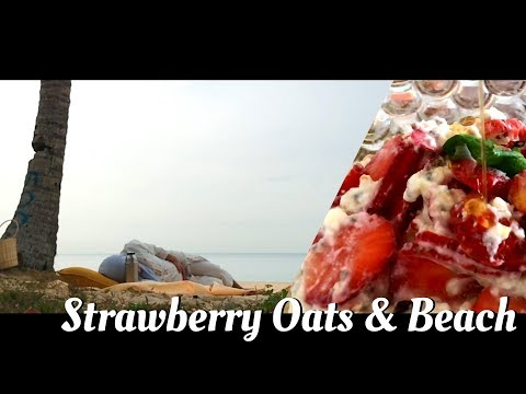 "strawberry-yogurt-oats-&-beach-/-solomon-""all-the-rivers-run-into-the-sea""-vlog-002"