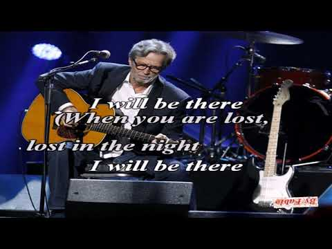 Eric Clapton I will be there Karaoke