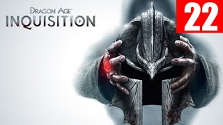 Dragon Age Inquisition Gameplay Walkthrough Part 22 Let