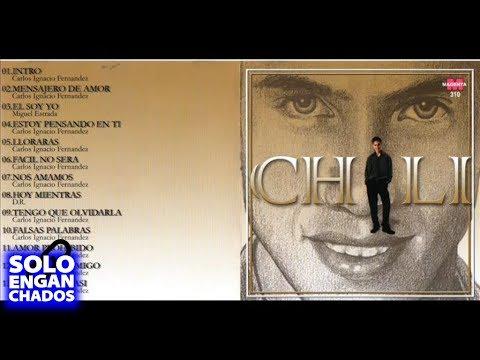 Chili Fernandez - El soy yo - Cd Entero Completo Enganchados