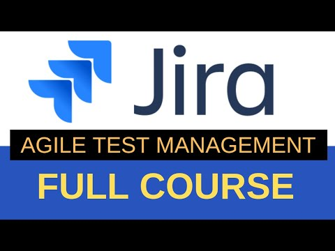 JIRA : A Complete Tutorial for Beginners || JIRA Agile Test Management
