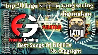 Download Top 20 Lagu NEFFEX Yang sering digunakan prontal sama letda hyper||Best song of NEFFEX||No copyright