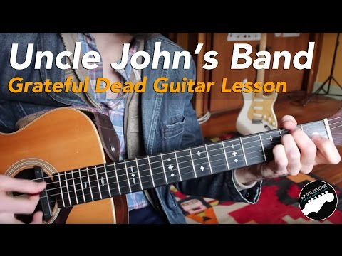 Uncle John's Band - Grateful Dead Guitar Lesson - Rhythm Study