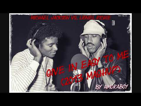 Lionel Richie vs.. Michael Jackson - Give In Easy To Me (Mashup)