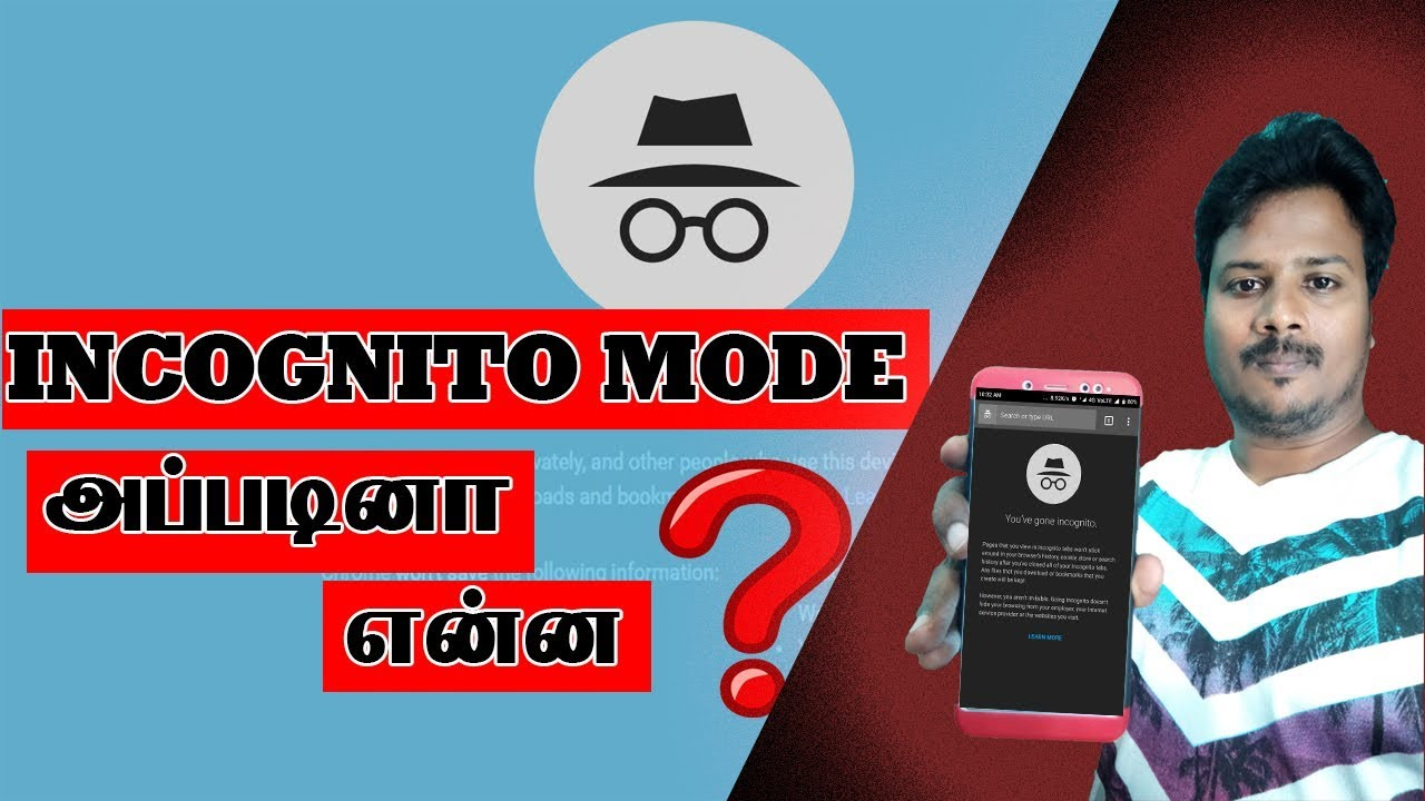 Incognito Mode Explained In Tamil Youtube
