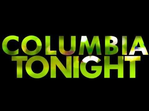 Columbia Tonight - Opening Theme
