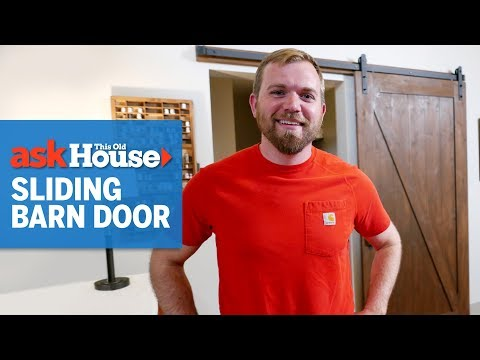 How to Hang a Sliding Barn Door | Ask This Old House