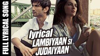 ARIJIT SINGH | LAMBIYAN SI JUDAIYAN LYRICS | LYRICAL | RAABTA SONG
