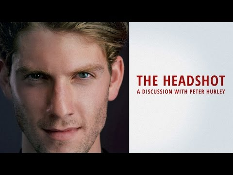 The Headshot: A Discussion with Peter Hurley   Full Length