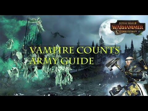 Total War: WARHAMMER Vampire Counts Army guide - The Grim and the Grave DLC |