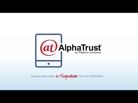 Flexible e-Signature and Document Process Automation: AlphaTrust