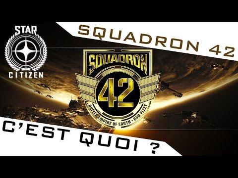 STAR CITIZEN ► SQUADRON 42 C'EST QUOI ?