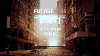Mr Carmack Kick It Up AceMyth Remix