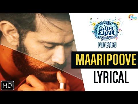 Popcorn Malayalam Movie | Maaripoove Lyrical Song Video | Shine Tom, Soubin Shahir, Srindaa Arhaan