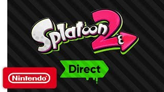 Download Splatoon 2 Direct - Everything You Need to Know! Mp3 and Videos