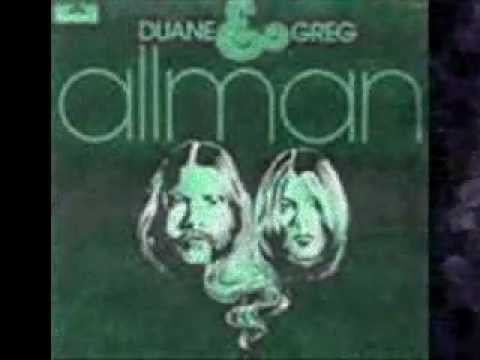 Duane And Gregg Allman  -  I'll  Change For You