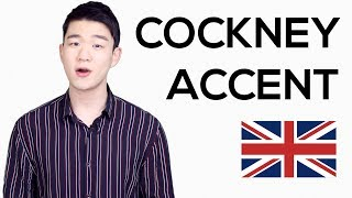 COCKNEY ACCENT - Learn How to Speak in the Cockney Accent [Korean Billy]