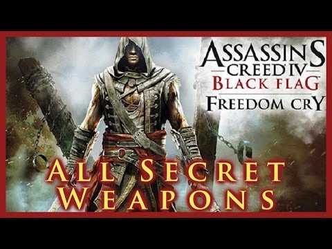 AC IV FREEDOM CRY | ALL SECRET WEAPON LOCATIONS | MAYAN MACHETE | PREC. SHOOTER | JACKDAW'S WRECKAGE