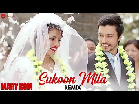 SUKOON MILA REMIX | Mary Kom | Priyanka Chopra | DJ Notorious - HD