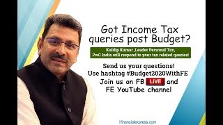 Budget 2020: Got income tax queries post budget?