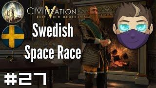 Civilization V: Swedish Space Race #27 - The Great Railroad