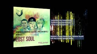 NoMosk & Roman Messer feat. Christina Novelli - Lost Soul (Hazem Beltagui Remix)