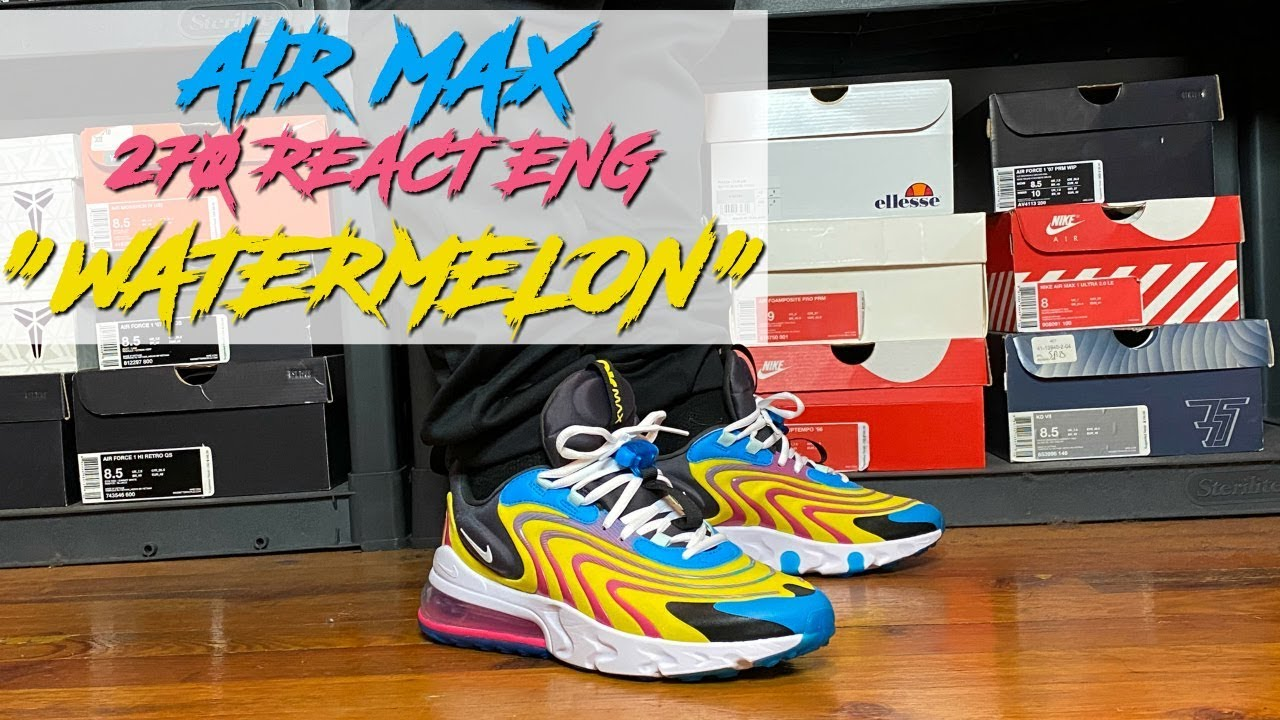 Honest Review Of The Nike Air Max 270 React Eng Watermelon Air Max React 270 Eng On Feet Youtube