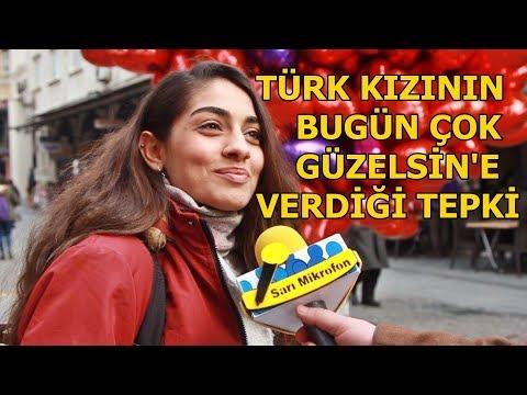 """TÜRK KIZLARININ """"BUGÜN ÇOK GÜZELSİN""""E VERDİĞİ TEPKİLER"""