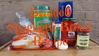 Braided Spaghetti Bread Recipe