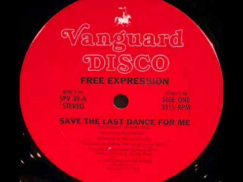 Free Expression - Save The Last Dance For Me