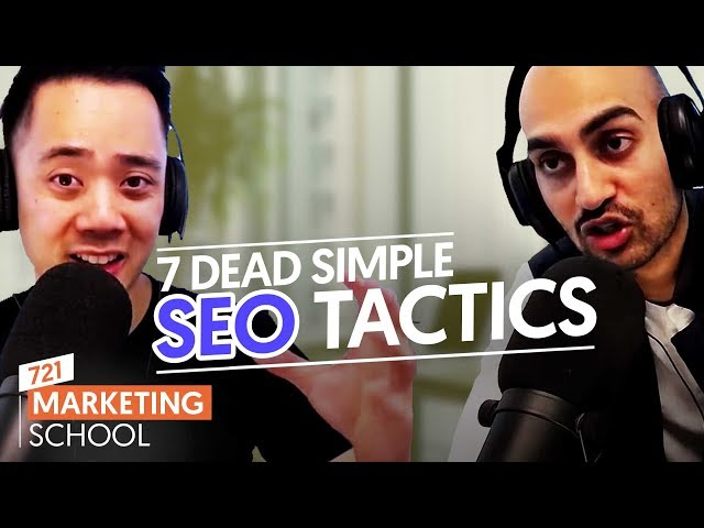 7 Dead Simple SEO Tactics That Still Work Today | Ep. #721