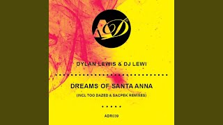 Dreams of Santa Anna (Too Dazed Remix)