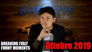 BREAKING ITALY FUNNY MOMENTS - OTTOBRE 2019