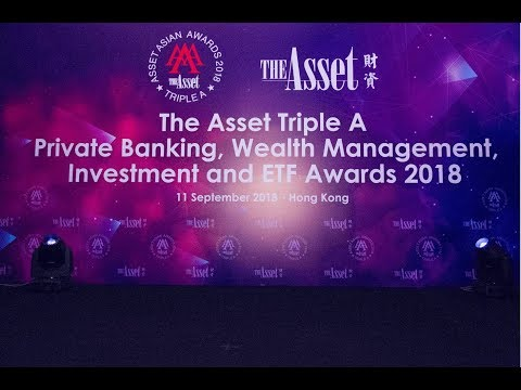 The Asset Triple A Private Banking, Wealth Management and Investment Awards 2018: Highlights