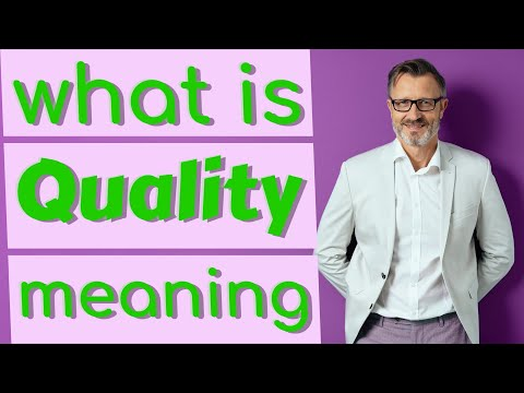 Quality   Meaning of quality