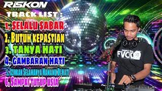 Download lagu DJ Selalu Sabar Butuh Kepastian Nonstop BreakFunk 2020 By Riskon Nrc