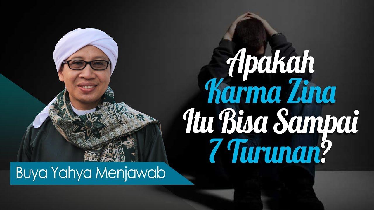 Apakah Karma Zina Itu Bisa Sampai 7 Turunan Buya Yahya Menjawab
