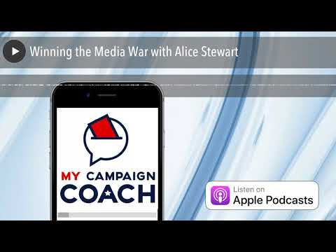 Winning the Media War with Alice Stewart