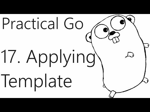 Using templates - Go Lang Practical  Programming Tutorial p.17