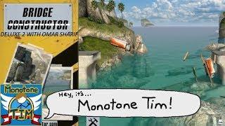MonotoneTim - Bridge Constructor Deluxe 2 with Omar Sharif! (HD) - MonotoneTim Segment