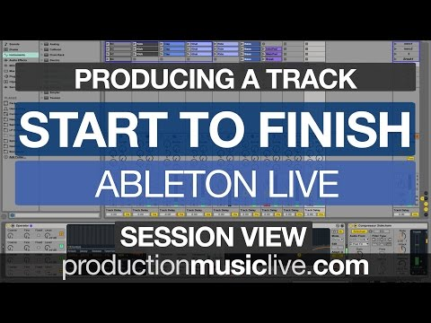 Producing Track from Scratch in Ableton Live (Session View) - Tutorial Beginners