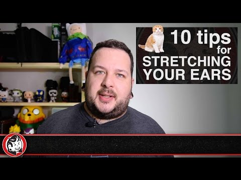10 Tips for Stretching Your Ears