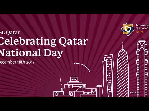 International School of London Qatar - Qatar National Day Celebration 2017